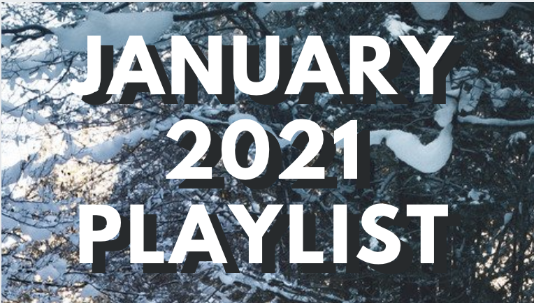 Scott's January 2021 playlist